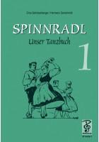 Spinnradl. Unser Tanzbuch. Erste Folge