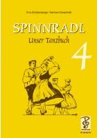 Spinnradl. Unser Tanzbuch. Vierte Folge