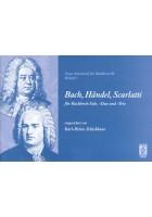 Bach, Händel, Scarlatti