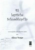 45 bayrische Schnadahüpf'ln