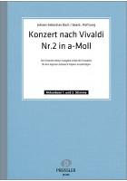 Konzert nach Vivaldi Nr. 2 in a-moll