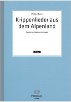 Krippenlieder aus dem Alpenland